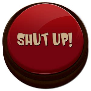 shut up audio shut up button android apps on google play