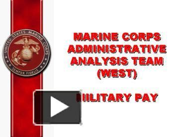 Ppt Marine Corps Administrative Analysis Team West Military Pay Powerpoint Presentation Free Marine Corps Powerpoint Templates