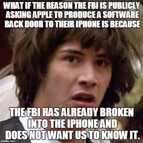 Broken Back Meme - what if the reason the fbi is publicly asking apple to