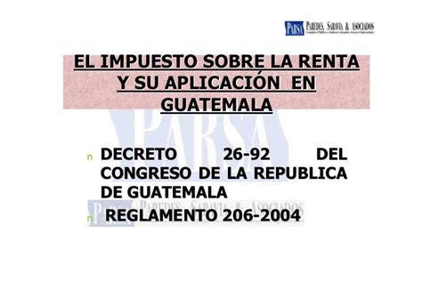 ley del isr guatemala actualizada al decreto 4 2012 nueva ley del impuesto sobre la renta guatemala share