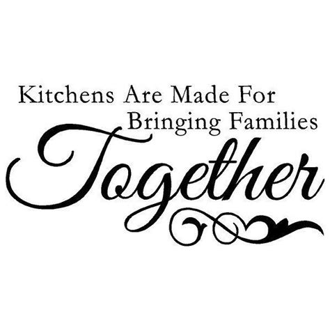 family garden quotes quot kitchens are made for bringing families together quot make