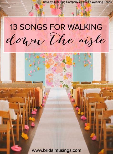 New Wedding Aisle Songs by 13 Alternative Processional Songs For The S Entrance