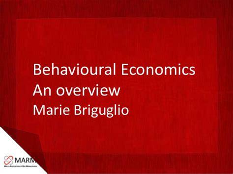 behavioural economics a very behavioural economics overview