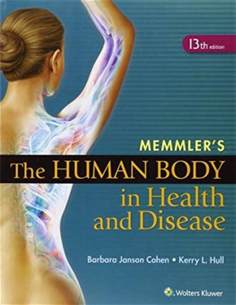 study guide for the human in health and illness 6e books cohen memmlers human in health disease 13e text