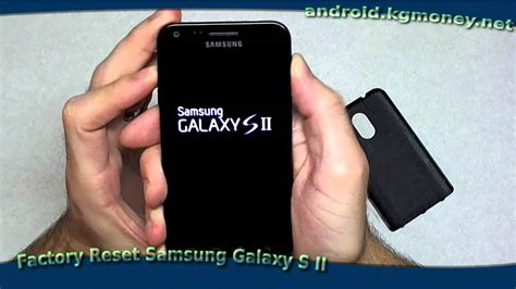 hard reset samsung qx411 how to factory reset samsung galaxy s ii epic 4g youtube