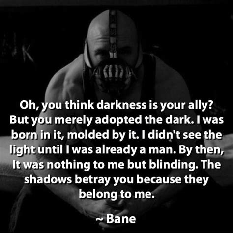 of darkness quotes best 25 bane quotes ideas on bane darkness