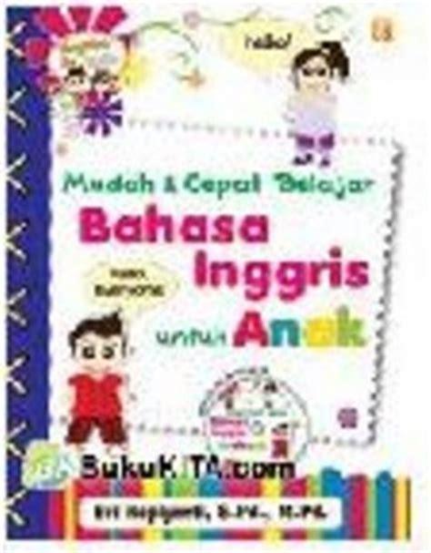 tutorial belajar bahasa inggris untuk anak anak belajar bahasa inggris untuk anak mudah dan cepat