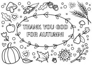 autumn coloring pages for sunday school thank you god for autumn coloring page free printable
