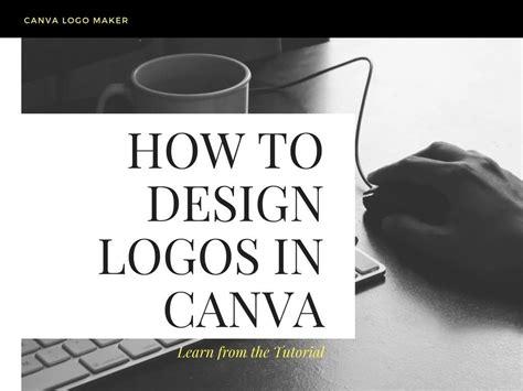 design a logo canva easy logo design tutorial how to make logos in canva