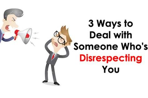 Ways To Cope When You Need To Escape by 3 Ways To Deal With Someone Who S Disrespecting You