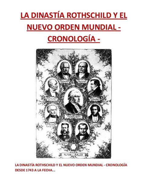 los rothschilds y la prueba illuminati nuevo orden la dinast 237 a rothschild y el nuevo orden mundial