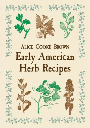 a thyme to discover early american recipes for the modern table books botanical books