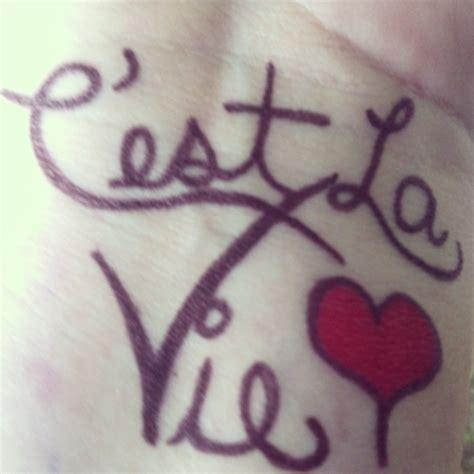 c est la vie tattoo designs c est la vie design by charlielikeschaitea on