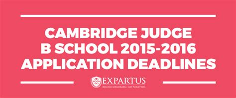 Mba School Application Deadlines 2016 cambridge judge business school 2015 2016 application