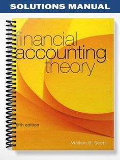 Financial Accounting Theory 8th Edition solution manual for financial institutions management a
