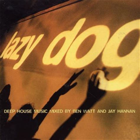 dog house music lazy dog deep house music various artists songs reviews credits allmusic