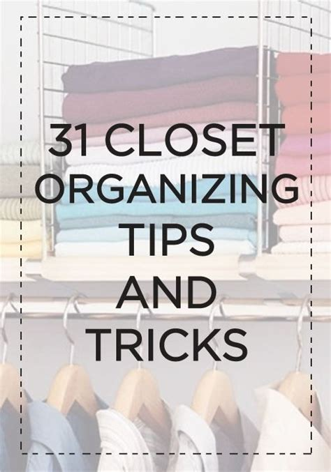 Closet Tips And Tricks by Jump On The Organizing Bandwagon And Start With These