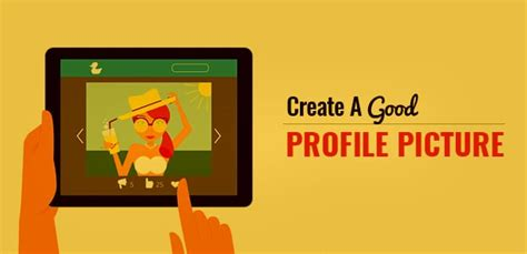 12 Tips On How To Create A Profile by How To Create A Profile Picture In 7 Easy Steps