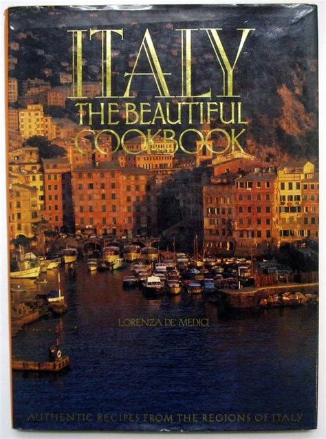 italy the beautiful cookbook large coffee table book