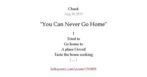 quot you can never go home quot by chuck hello poetry