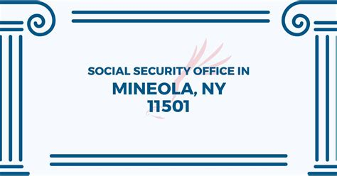 Social Security Office Locations Near Me by Social Security Office In Mineola New York 11501 Get