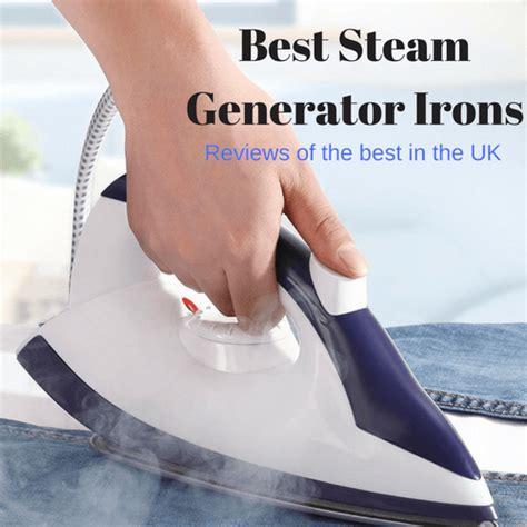best steam irons uk best steam generator iron reviews uk 2018 top 10 reviewed