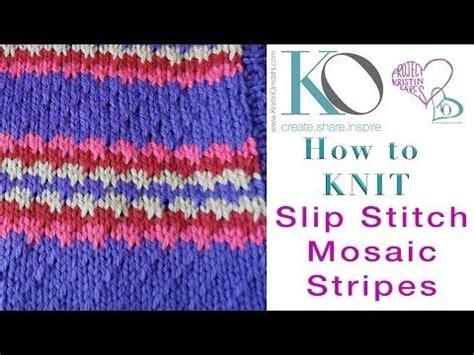 how to slip stitch knitting 1279 best ideas about knit slip stitch mosaic patterns on