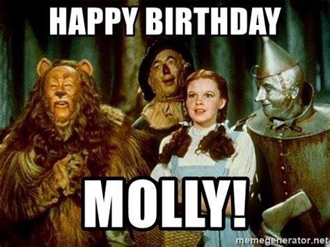 Wizard Of Oz Meme Generator - happy birthday molly dorothy wizard of oz meme generator