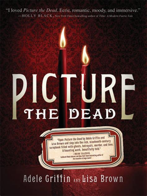 adele biography book review picture the dead by adele griffin reviews discussion