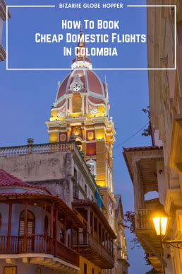 how to book cheap flights to any corner of the world how to book cheap domestic flights in colombia as a