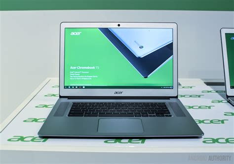 android authority acer chromebook 15 android authority