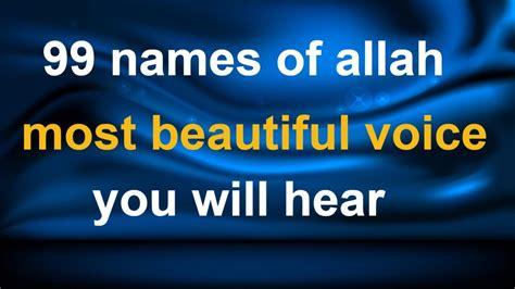download mp3 asma ul husna dai tv3 save download the 99 names of allah mp3 mp3 4 32 mb