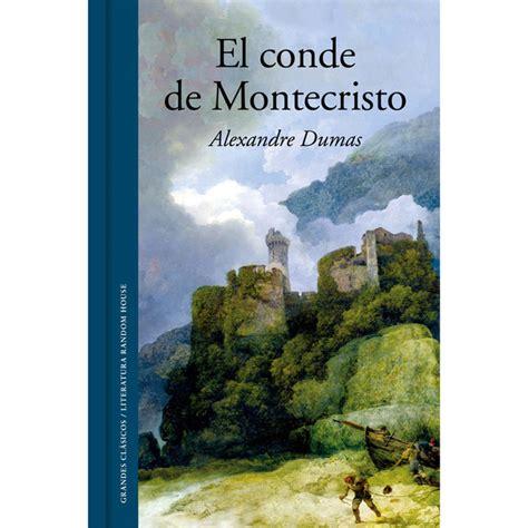 libro el conde de montecristo el conde de montecristo tapa dura 183 libros 183 el corte ingl 233 s