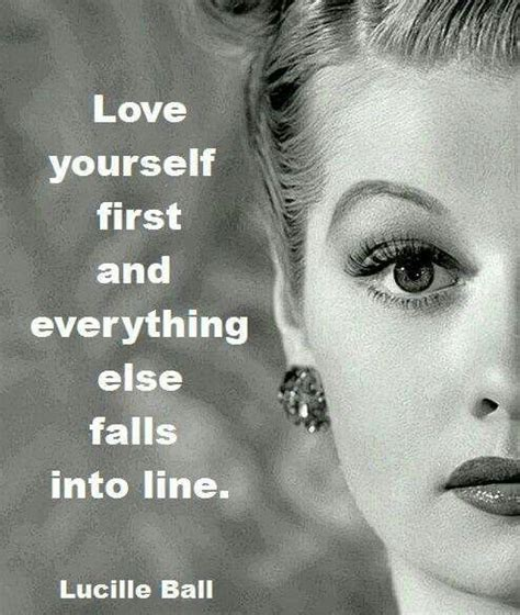 lucille ball quotes 12 inspiring vintage quotes lucille ball love yourself
