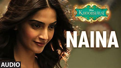 download mp3 naina from khoobsurat sona mohapatra naina images