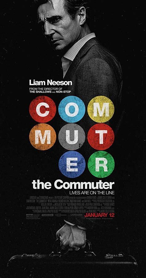 One Line 2017 Full Movie The Commuter 2018 Imdb