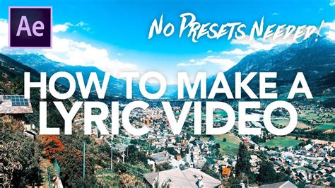 tutorial after effects lyric video how to make a lyric video in after effects kinetic