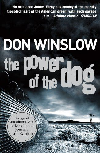 the power of the 0099464985 the power of the dog amazon co uk don winslow