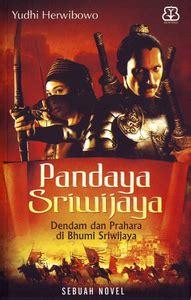 buku pandaya sriwijaya penulis yudhi herwibowo penerbit
