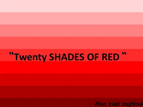 shades of red twenty shades of red by alaa ziad