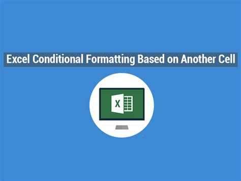Format Excel Based On Another Cell | excel conditional formatting based on another cell