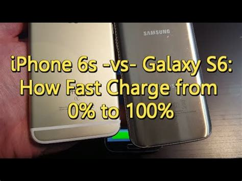 galaxy s7 vs iphone 6s how much time to fully charge from 0 to 100