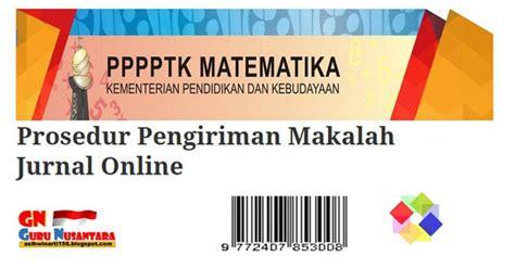 syarat membuat jurnal online prosedur pengiriman makalah jurnal online gratis guru