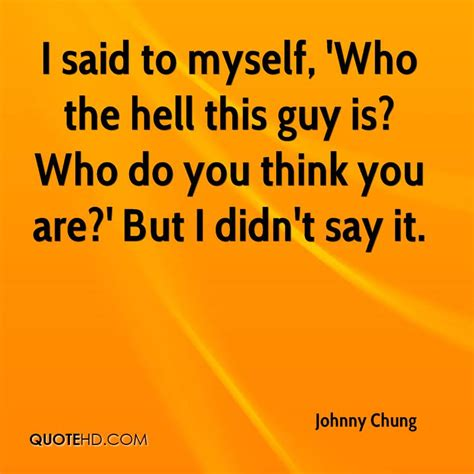 Is Hell By Various Authors johnny chung quotes quotehd
