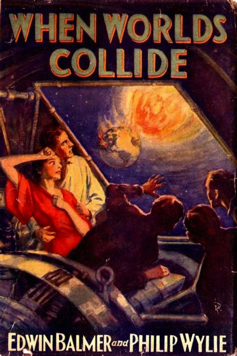 when worlds collide the collide series books when worlds collide by philip wylie and edwin balmer