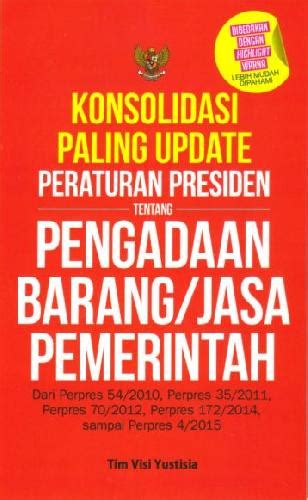 Buku Pegangan Pengadaan Barang Dan Jasa bukukita konsolidasi paling update peraturan presiden tentang pengadaan barang jasa pemerintah