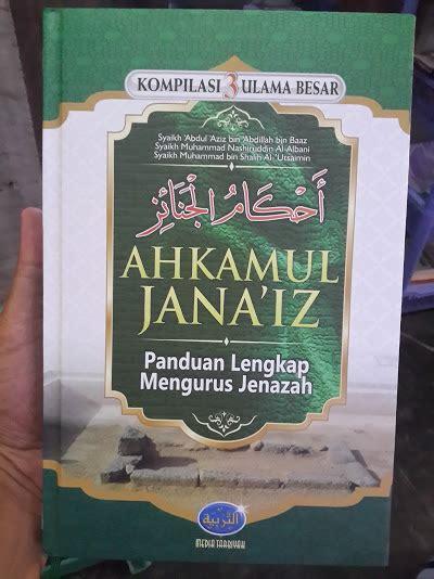 Panduan Merawat Jenazah buku ahkamul janaiz panduan lengkap mengurus jenazah toko muslim title
