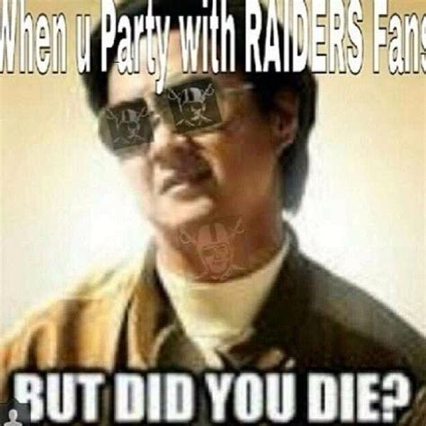 Funny Oakland Raiders Memes - 257 best images about raider nation on pinterest oakland raiders football and raiders fans