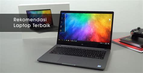 laptop terbaik terbaru  bekualitas