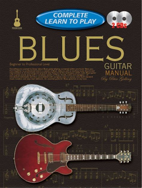 learn guitar yourself progressive complete learn to play blues guitar manual